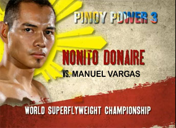 Pinoy Power 3/Latin Fury 13: Donaire vs. Vargas