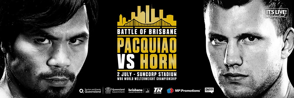 Pacquiao vs. Horn Battle of Brisbane